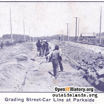 Grading on 20th Avenue for streetcar, about 1906