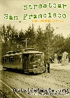 Streetcar San Francisco Wednesday July 20,2016  7pm - Balboa Theatre