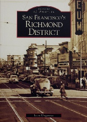 San Francisco's Richmond District by Lorri Ungaretti